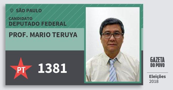 Santinho Prof. Mario Teruya 1381 (PT) Deputado Federal   São Paulo   Eleições 2018