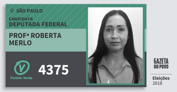Santinho Profª Roberta Merlo 4375 (PV) Deputada Federal | São Paulo | Eleições 2018