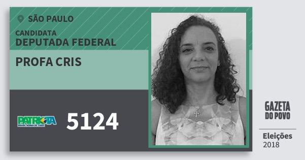Santinho Profa Cris 5124 (PATRI) Deputada Federal | São Paulo | Eleições 2018