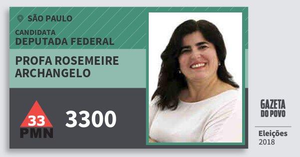 Santinho Profa Rosemeire Archangelo 3300 (PMN) Deputada Federal | São Paulo | Eleições 2018
