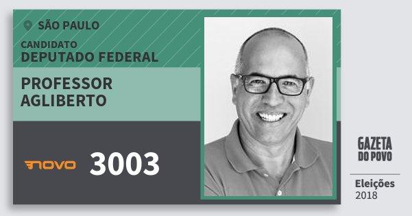 Santinho Professor Agliberto 3003 (NOVO) Deputado Federal | São Paulo | Eleições 2018