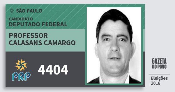 Santinho Professor Calasans Camargo 4404 (PRP) Deputado Federal | São Paulo | Eleições 2018