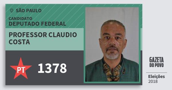 Santinho Professor Claudio Costa 1378 (PT) Deputado Federal   São Paulo   Eleições 2018
