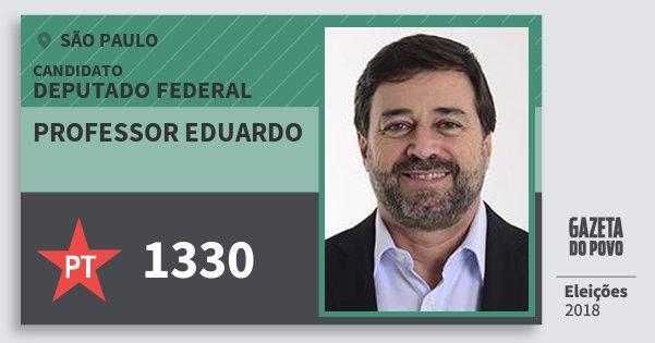 Santinho Professor Eduardo 1330 (PT) Deputado Federal | São Paulo | Eleições 2018