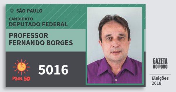 Santinho Professor Fernando Borges 5016 (PSOL) Deputado Federal | São Paulo | Eleições 2018
