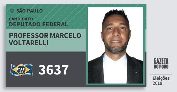 Santinho Professor Marcelo  Voltarelli 3637 (PTC) Deputado Federal | São Paulo | Eleições 2018