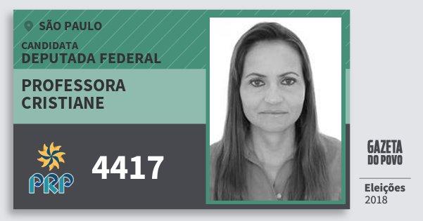 Santinho Professora Cristiane 4417 (PRP) Deputada Federal | São Paulo | Eleições 2018
