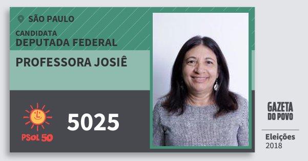 Santinho Professora Josiê 5025 (PSOL) Deputada Federal   São Paulo   Eleições 2018