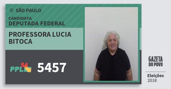 Santinho Professora Lucia Bitoca 5457 (PPL) Deputada Federal   São Paulo   Eleições 2018