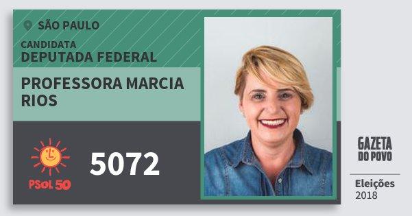 Santinho Professora Marcia Rios 5072 (PSOL) Deputada Federal | São Paulo | Eleições 2018