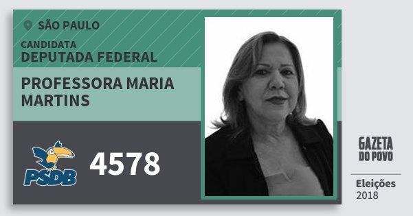 Santinho Professora Maria Martins 4578 (PSDB) Deputada Federal   São Paulo   Eleições 2018