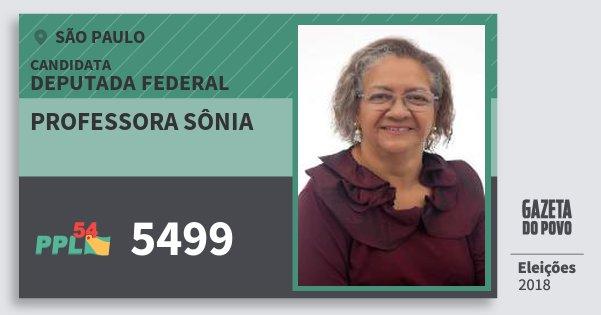 Santinho Professora Sônia 5499 (PPL) Deputada Federal   São Paulo   Eleições 2018