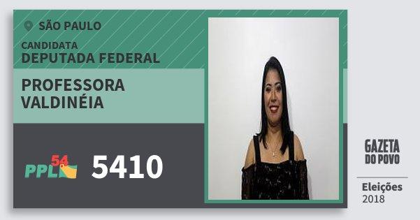 Santinho Professora Valdinéia 5410 (PPL) Deputada Federal | São Paulo | Eleições 2018