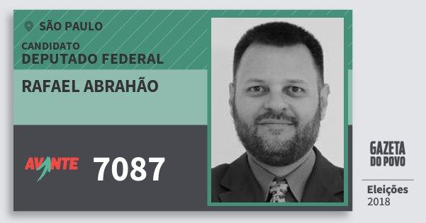 Santinho Rafael Abrahão 7087 (AVANTE) Deputado Federal | São Paulo | Eleições 2018