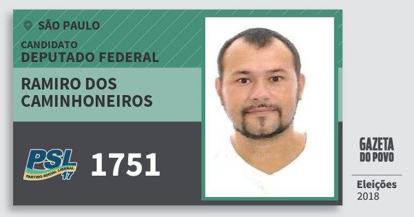 Santinho Ramiro dos Caminhoneiros 1751 (PSL) Deputado Federal | São Paulo | Eleições 2018