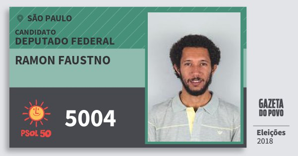 Santinho Ramon Faustno 5004 (PSOL) Deputado Federal | São Paulo | Eleições 2018