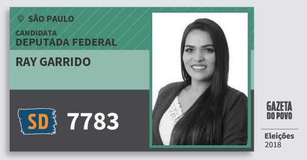 Santinho Ray Garrido 7783 (SOLIDARIEDADE) Deputada Federal | São Paulo | Eleições 2018