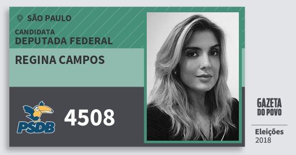 Santinho Regina Campos 4508 (PSDB) Deputada Federal | São Paulo | Eleições 2018