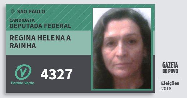 Santinho Regina Helena A Rainha 4327 (PV) Deputada Federal | São Paulo | Eleições 2018