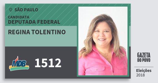 Santinho Regina Tolentino 1512 (MDB) Deputada Federal | São Paulo | Eleições 2018