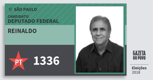Santinho Reinaldo 1336 (PT) Deputado Federal | São Paulo | Eleições 2018