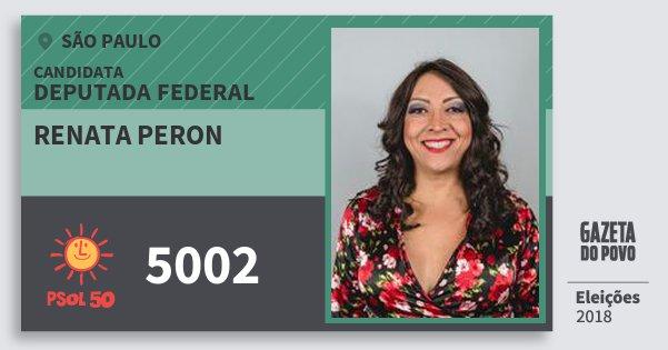 Santinho Renata Peron 5002 (PSOL) Deputada Federal | São Paulo | Eleições 2018