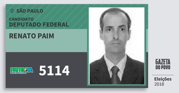 Santinho Renato Paim 5114 (PATRI) Deputado Federal   São Paulo   Eleições 2018