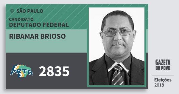 Santinho Ribamar Brioso 2835 (PRTB) Deputado Federal | São Paulo | Eleições 2018