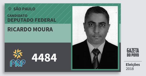 Santinho Ricardo Moura 4484 (PRP) Deputado Federal | São Paulo | Eleições 2018