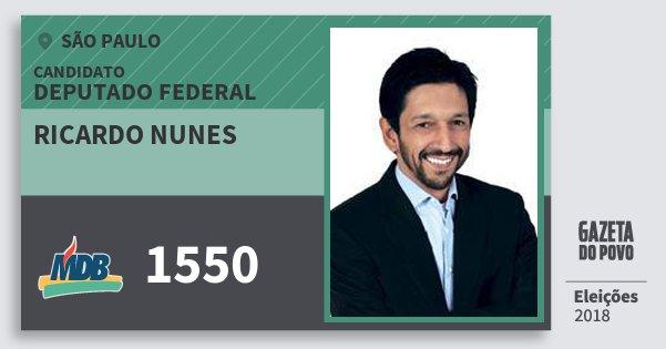 Santinho Ricardo Nunes 1550 (MDB) Deputado Federal | São Paulo | Eleições 2018