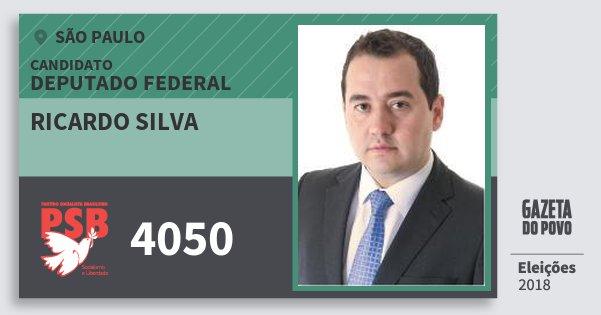 Santinho Ricardo Silva 4050 (PSB) Deputado Federal | São Paulo | Eleições 2018