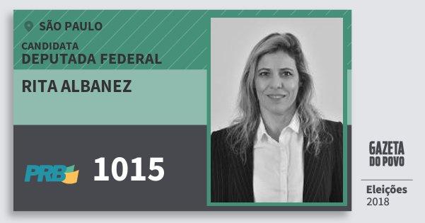 Santinho Rita Albanez 1015 (PRB) Deputada Federal | São Paulo | Eleições 2018