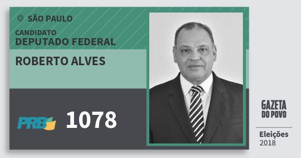 Santinho Roberto Alves 1078 (PRB) Deputado Federal | São Paulo | Eleições 2018
