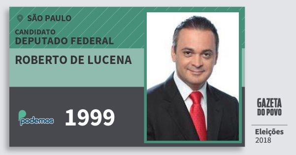 Santinho Roberto de Lucena 1999 (PODE) Deputado Federal | São Paulo | Eleições 2018