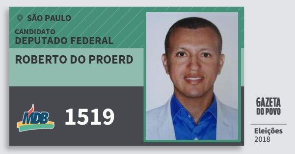 Santinho Roberto do Proerd 1519 (MDB) Deputado Federal   São Paulo   Eleições 2018