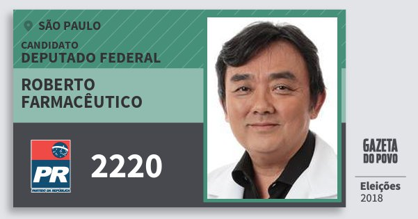 Santinho Roberto Farmacêutico 2220 (PR) Deputado Federal | São Paulo | Eleições 2018