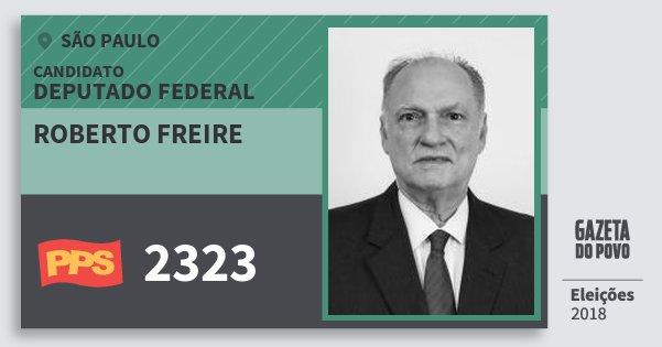 Santinho Roberto Freire 2323 (PPS) Deputado Federal | São Paulo | Eleições 2018