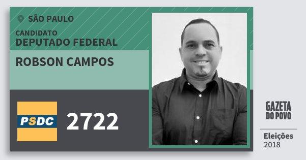 Santinho Robson Campos 2722 (DC) Deputado Federal   São Paulo   Eleições 2018