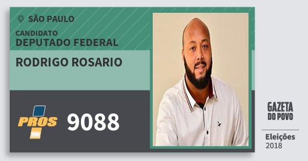 Santinho Rodrigo Rosario 9088 (PROS) Deputado Federal | São Paulo | Eleições 2018