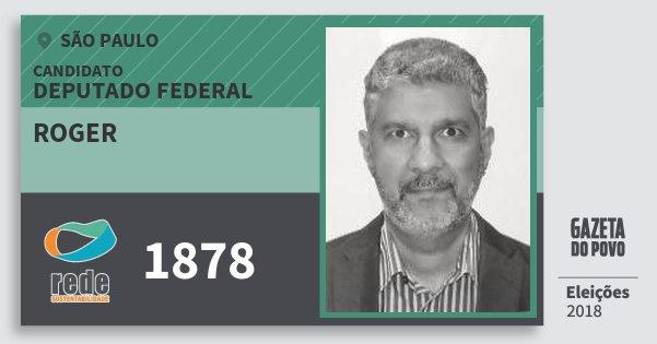 Santinho Roger 1878 (REDE) Deputado Federal | São Paulo | Eleições 2018