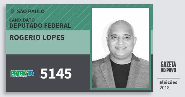 Santinho Rogerio Lopes 5145 (PATRI) Deputado Federal | São Paulo | Eleições 2018