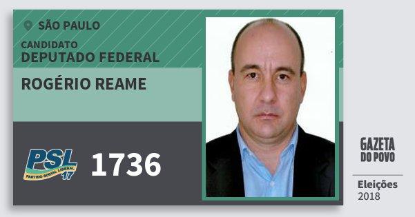 Santinho Rogério Reame 1736 (PSL) Deputado Federal | São Paulo | Eleições 2018