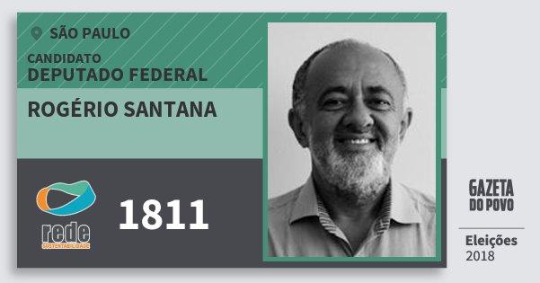 Santinho Rogério Santana 1811 (REDE) Deputado Federal | São Paulo | Eleições 2018