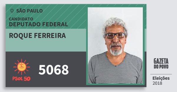 Santinho Roque Ferreira 5068 (PSOL) Deputado Federal | São Paulo | Eleições 2018