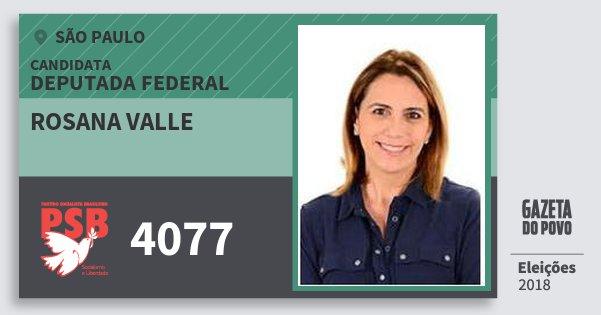 Rosana Valle 4077 Psb Deputada Federal São Paulo Eleições 2018
