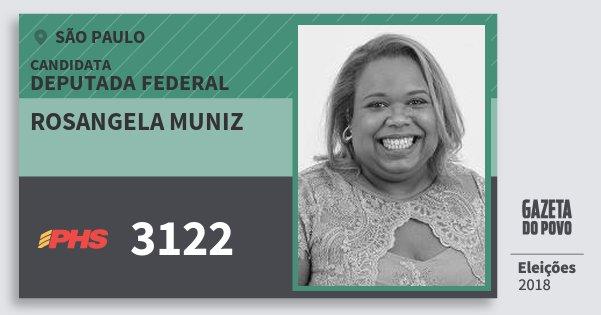 Santinho Rosangela Muniz 3122 (PHS) Deputada Federal | São Paulo | Eleições 2018