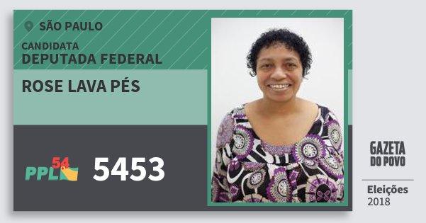 Santinho Rose Lava Pés 5453 (PPL) Deputada Federal | São Paulo | Eleições 2018