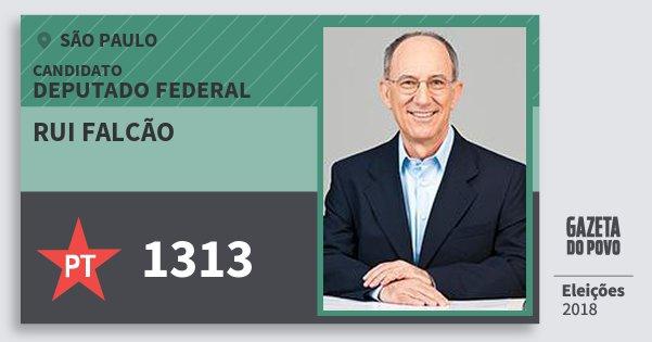Santinho Rui Falcão 1313 (PT) Deputado Federal | São Paulo | Eleições 2018