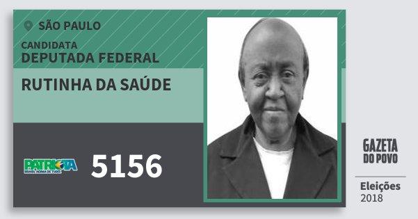 Santinho Rutinha da Saúde 5156 (PATRI) Deputada Federal | São Paulo | Eleições 2018