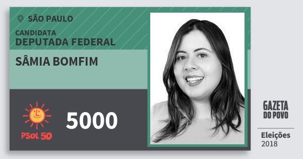 Santinho Sâmia Bomfim 5000 (PSOL) Deputada Federal | São Paulo | Eleições 2018
